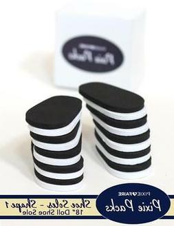 18 Inch Doll Pre-cut Shoe Soles SHAPE 1 Black/White 6mm Foam