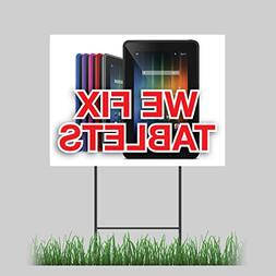 "12""x18"" We Fix Tablets Yard Sign iPhone Android Cases Batter"