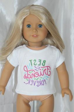 White T-Shirt fits 18inch American Girl Doll Clothes Best Fr
